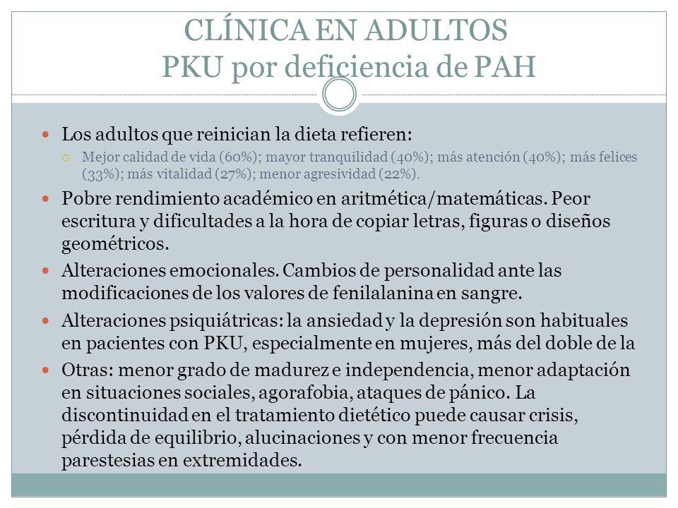 CLÍNICA EN ADULTOS PKU por deficiencia de PAH