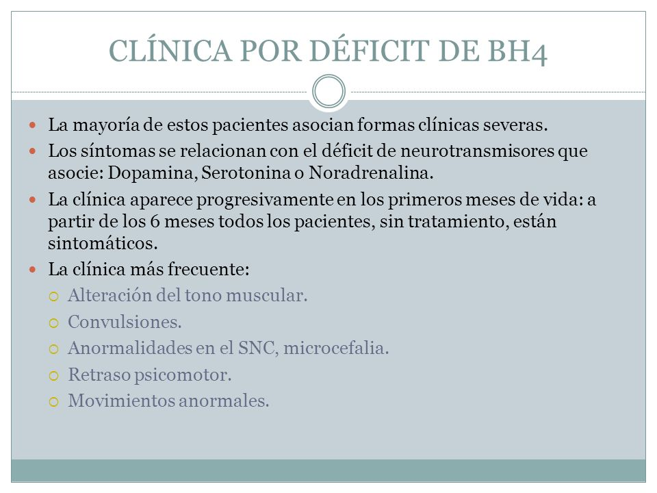 CLÍNICA POR DÉFICIT DE BH4