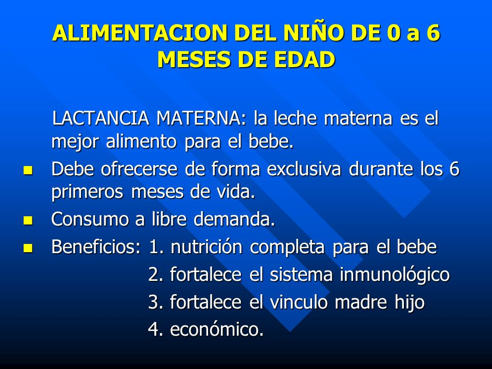 ALIMENTACION DEL NIÑO DE 0 a 6 MESES DE EDAD