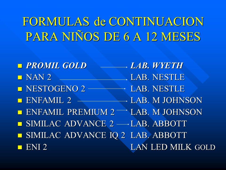 FORMULAS de CONTINUACION PARA NIÑOS DE 6 A 12 MESES