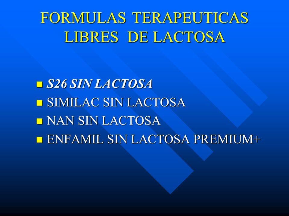 FORMULAS TERAPEUTICAS LIBRES DE LACTOSA