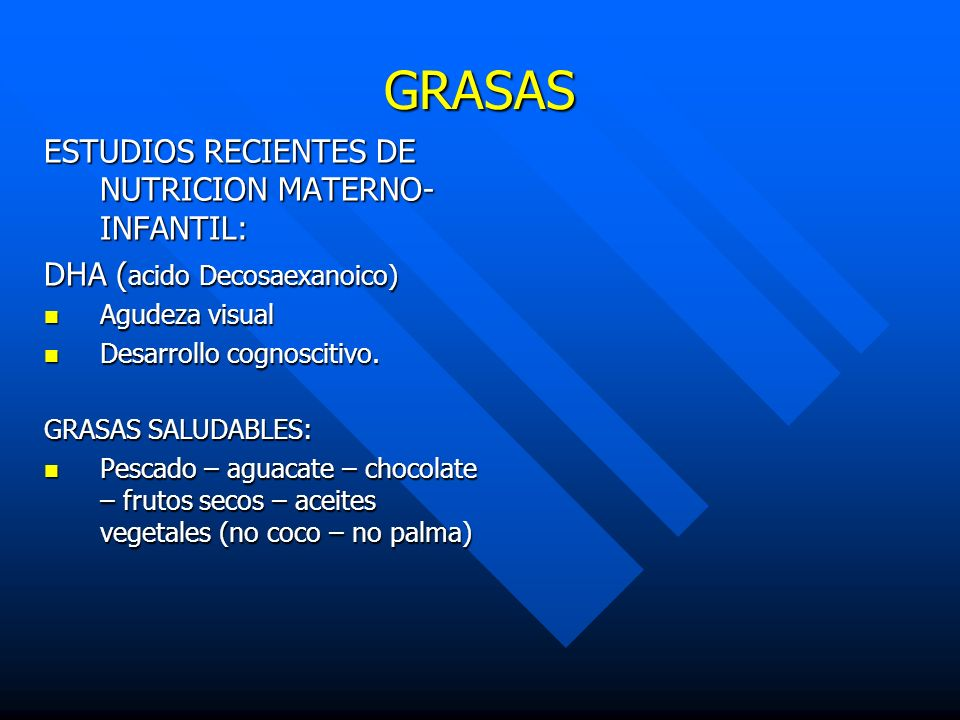 GRASAS ESTUDIOS RECIENTES DE NUTRICION MATERNO-INFANTIL: