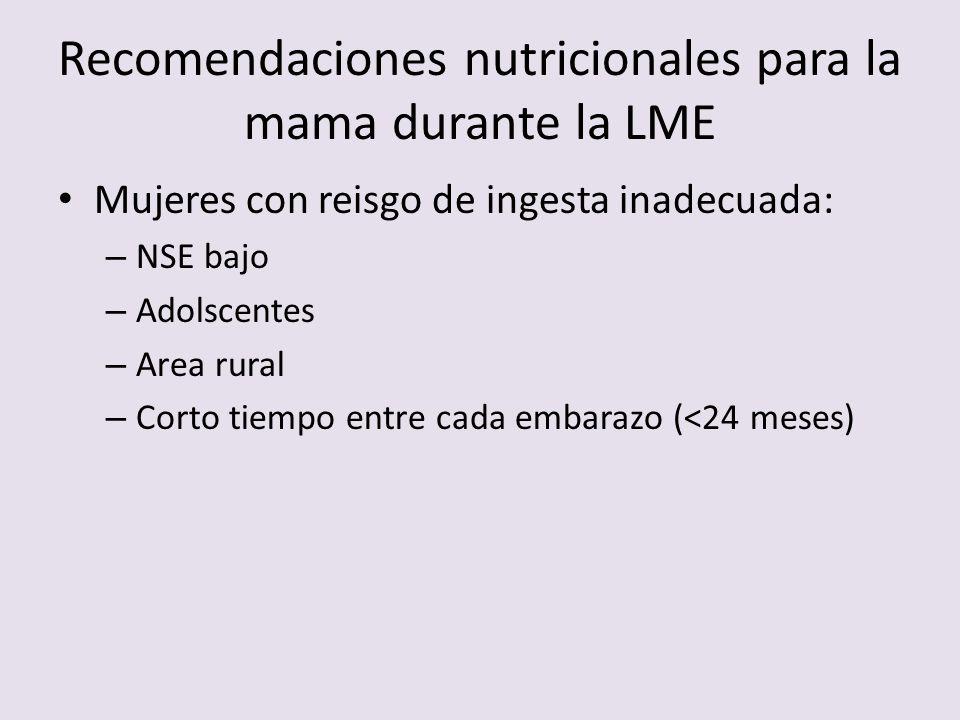 Recomendaciones nutricionales para la mama durante la LME