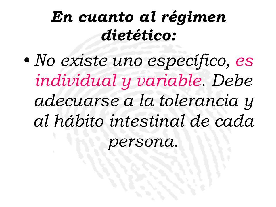 En cuanto al régimen dietético:
