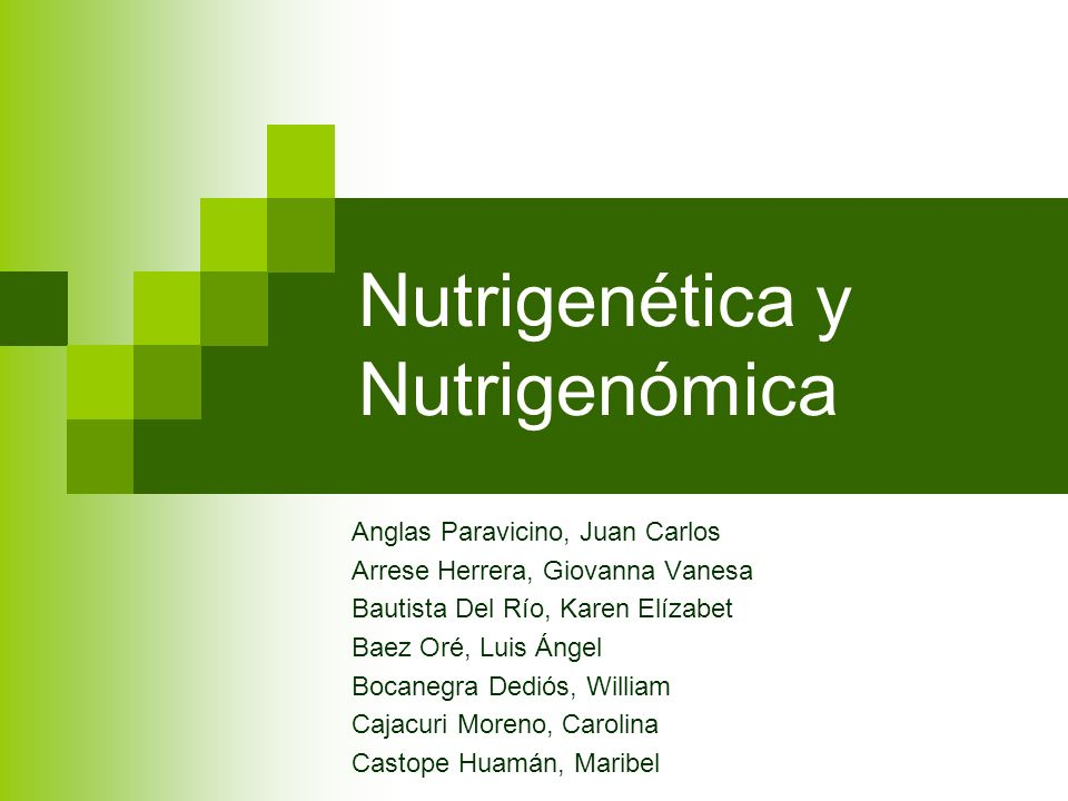 Nutrigenética y Nutrigenómica
