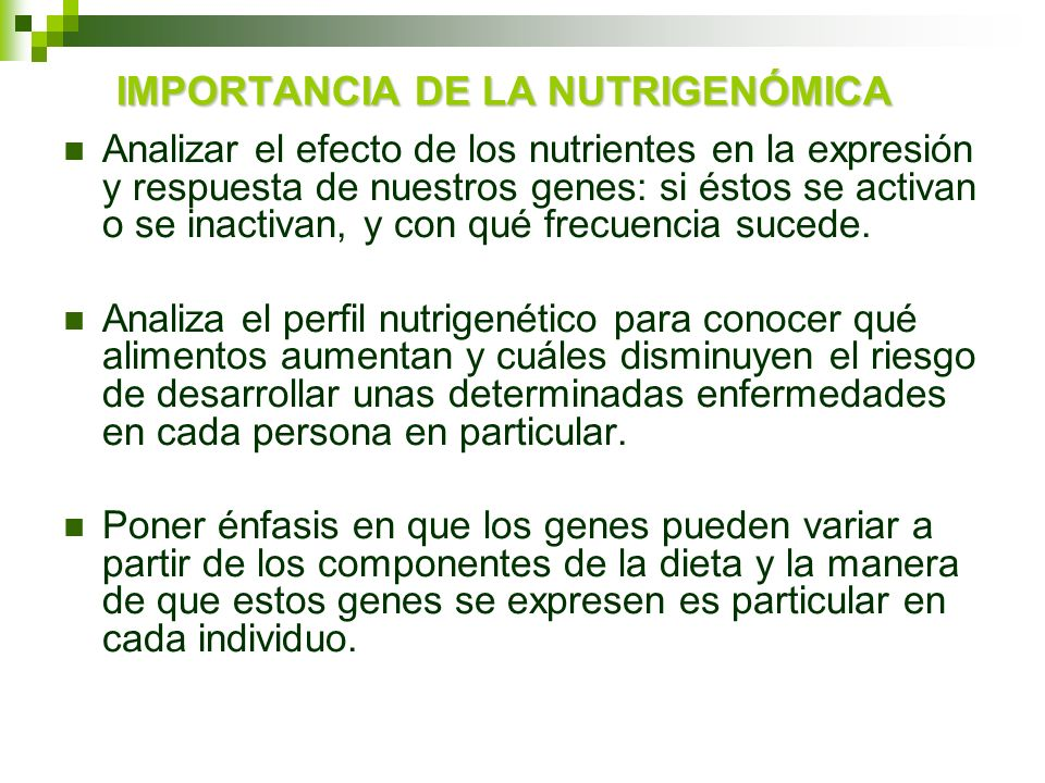 IMPORTANCIA DE LA NUTRIGENÓMICA