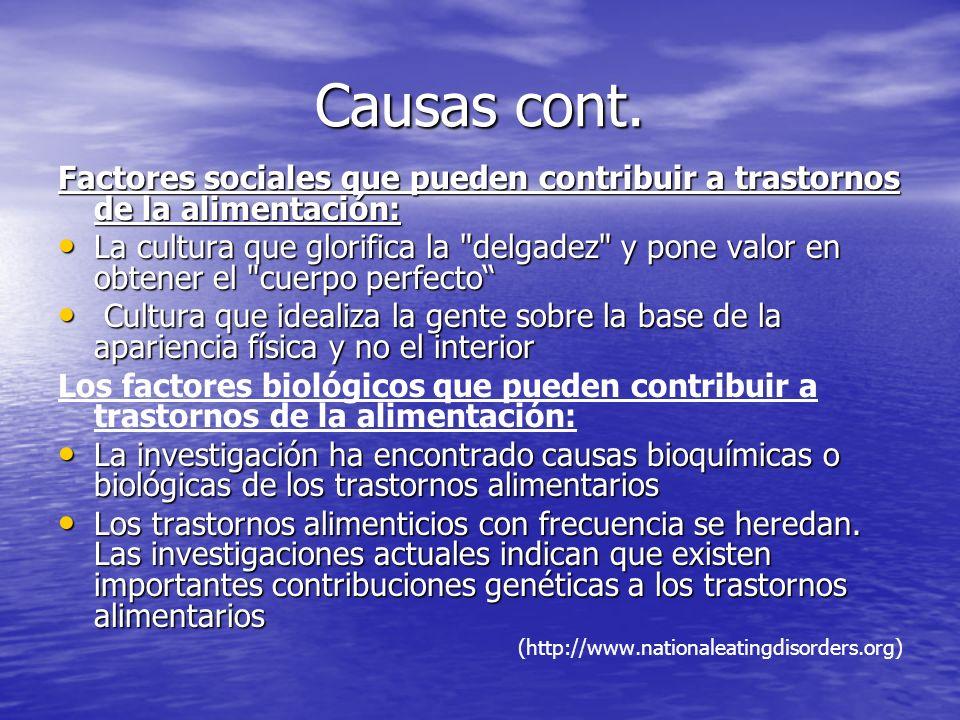 Causas cont. Factores sociales que pueden contribuir a trastornos de la alimentación: