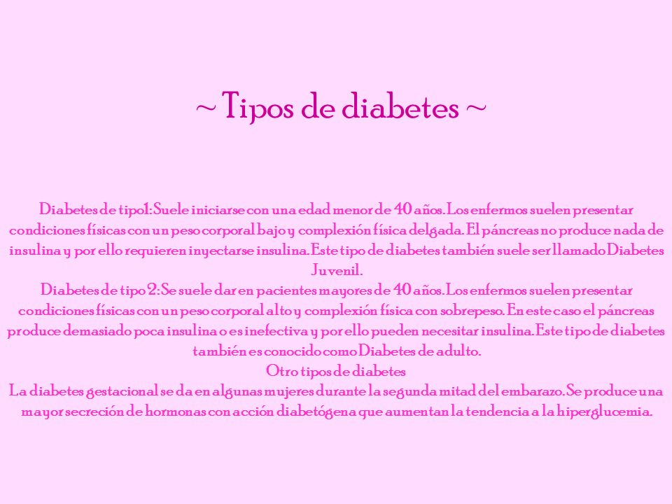 ~ Tipos de diabetes ~