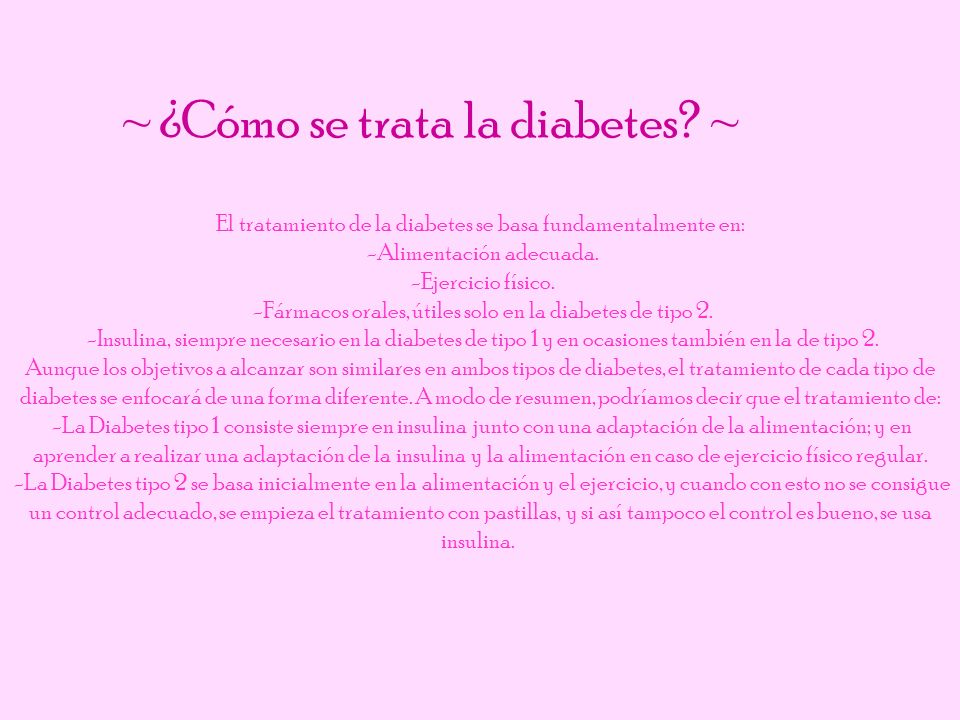 ~ ¿Cómo se trata la diabetes ~
