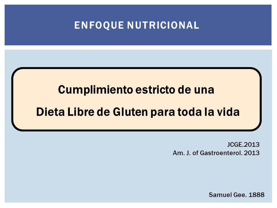 Cumplimiento estricto de una Dieta Libre de Gluten para toda la vida