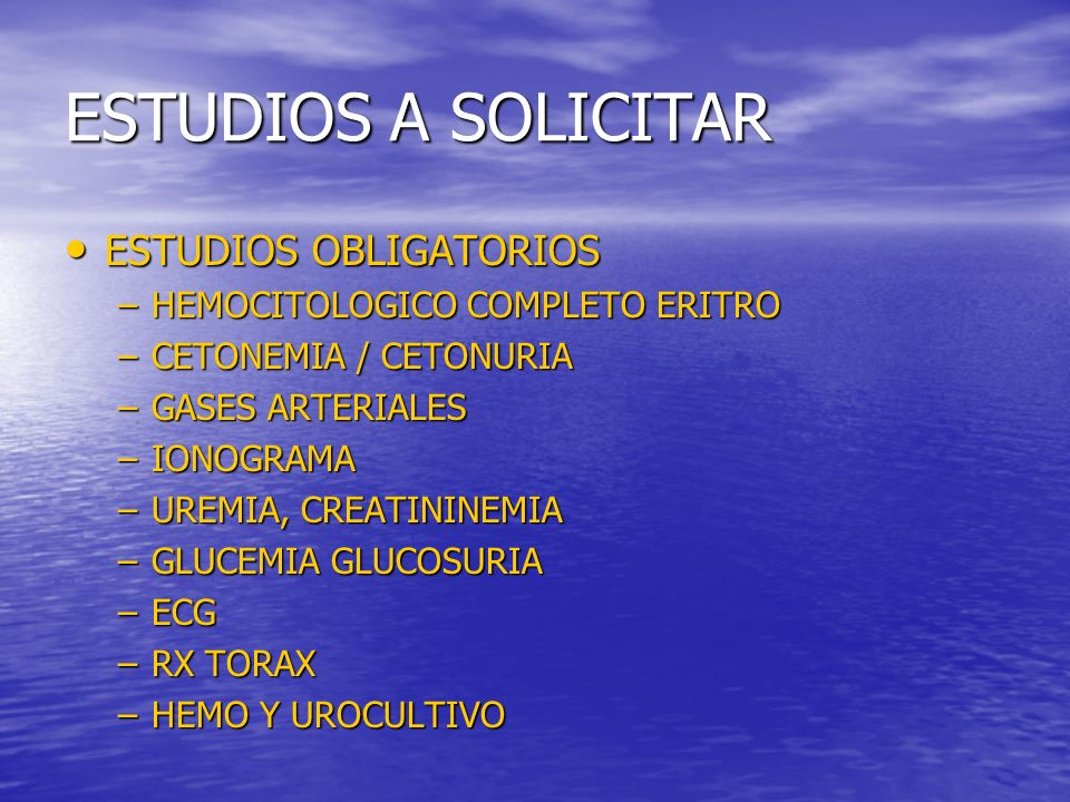 ESTUDIOS A SOLICITAR ESTUDIOS OBLIGATORIOS