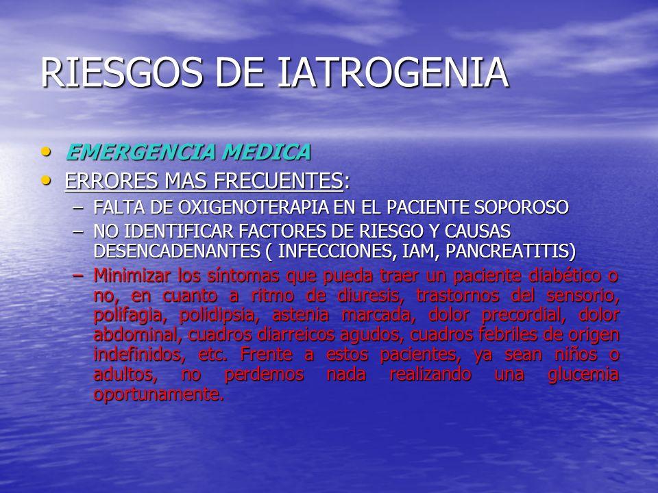 RIESGOS DE IATROGENIA EMERGENCIA MEDICA ERRORES MAS FRECUENTES:
