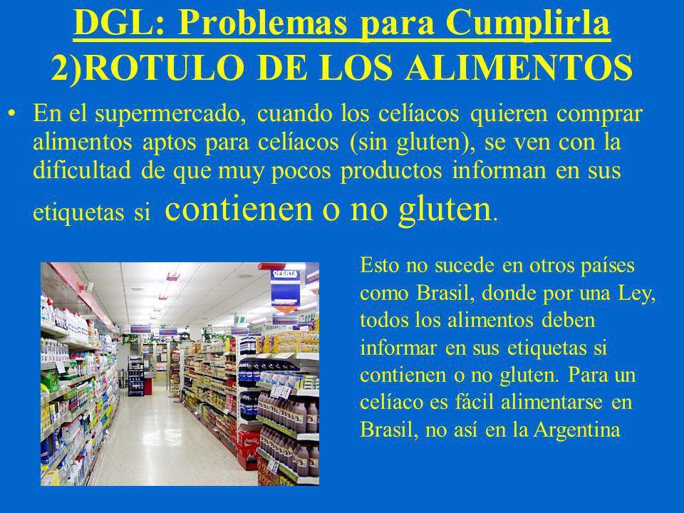 DGL: Problemas para Cumplirla 2)ROTULO DE LOS ALIMENTOS