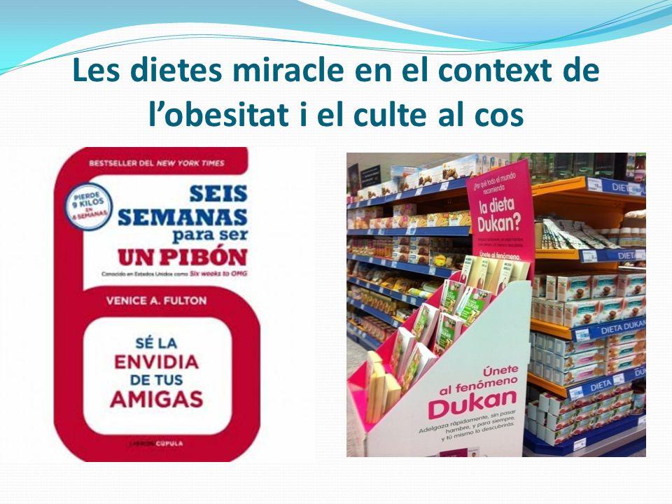 Les dietes miracle en el context de l'obesitat i el culte al cos