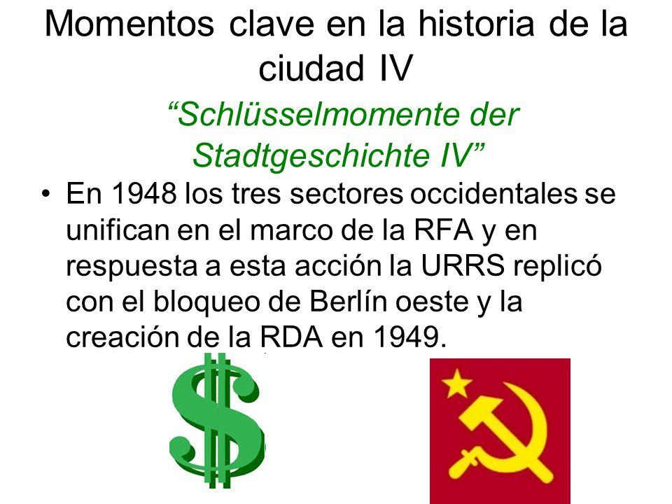 Momentos clave en la historia de la ciudad IV Schlüsselmomente der Stadtgeschichte IV