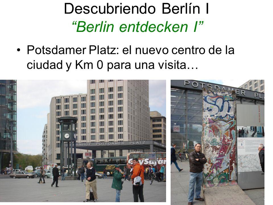 Descubriendo Berlín I Berlin entdecken I