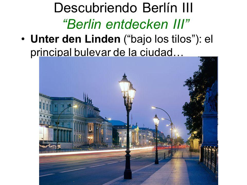 Descubriendo Berlín III Berlin entdecken III