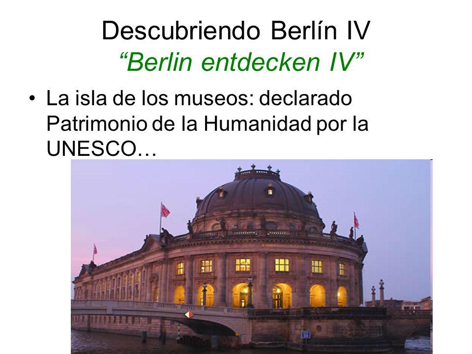 Descubriendo Berlín IV Berlin entdecken IV