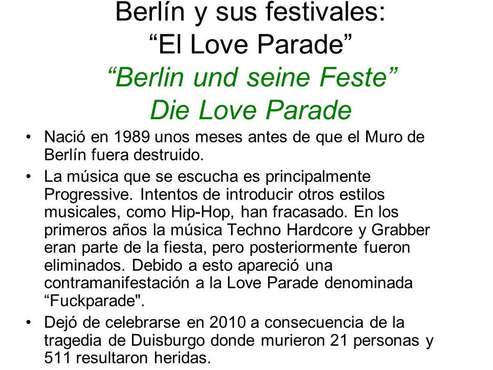 Berlín y sus festivales: El Love Parade Berlin und seine Feste Die Love Parade