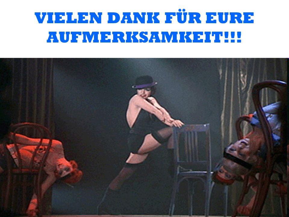VIELEN DANK FÜR EURE AUFMERKSAMKEIT!!!