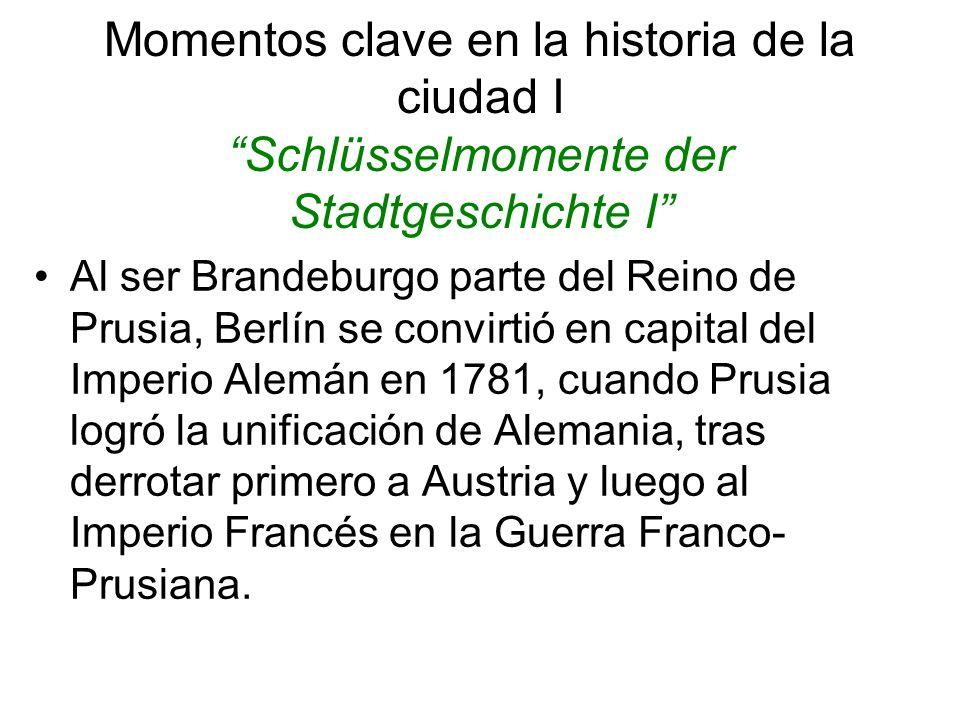 Momentos clave en la historia de la ciudad I Schlüsselmomente der Stadtgeschichte I
