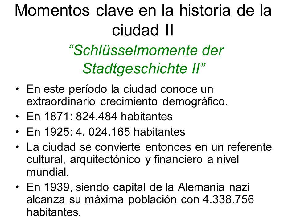 Momentos clave en la historia de la ciudad II Schlüsselmomente der Stadtgeschichte II