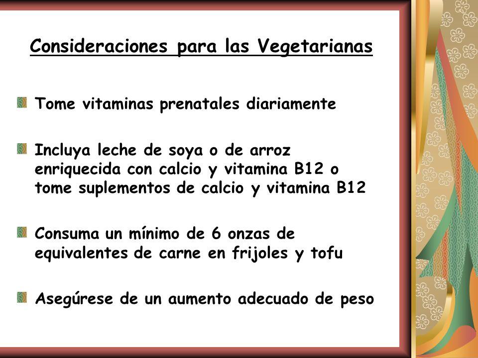 Consideraciones para las Vegetarianas