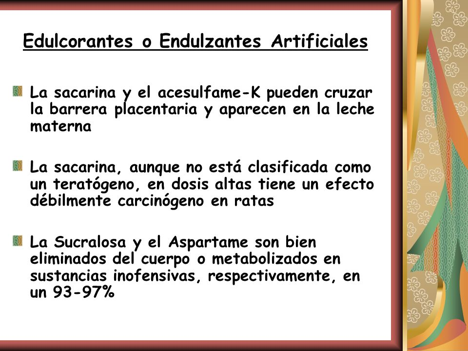 Edulcorantes o Endulzantes Artificiales