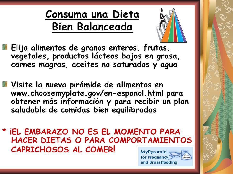 Consuma una Dieta Bien Balanceada