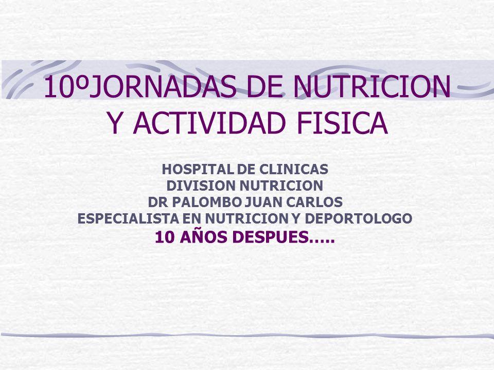 10ºJORNADAS DE NUTRICION Y ACTIVIDAD FISICA