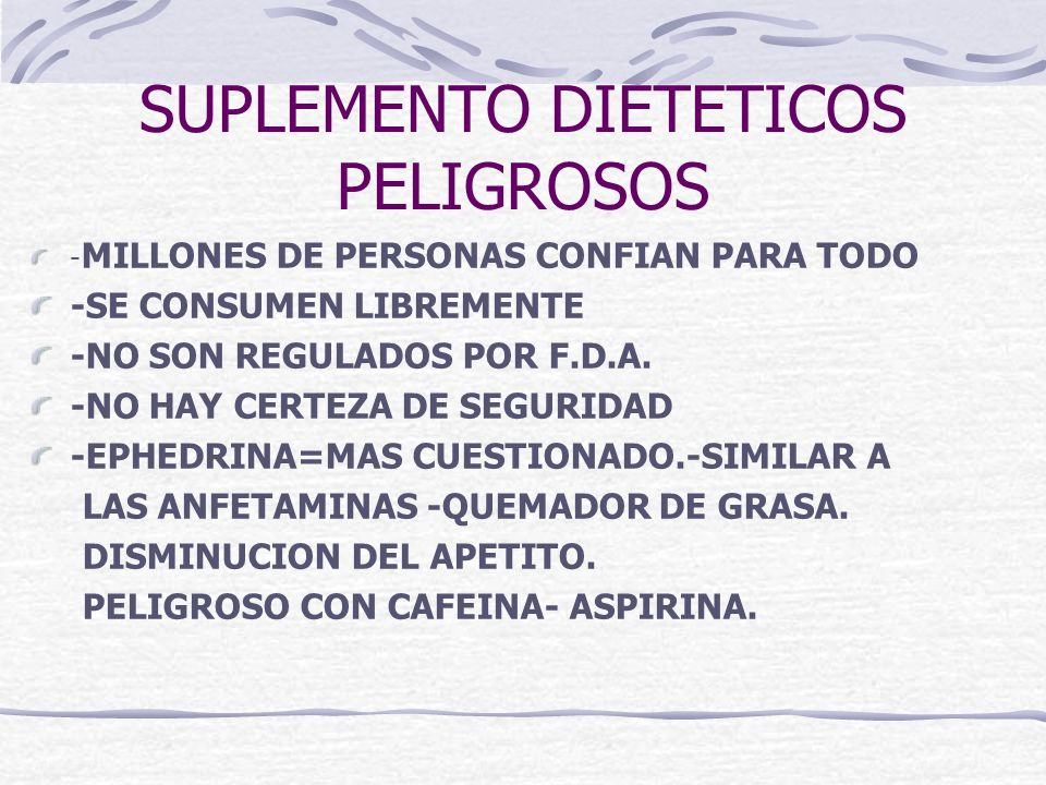 SUPLEMENTO DIETETICOS PELIGROSOS