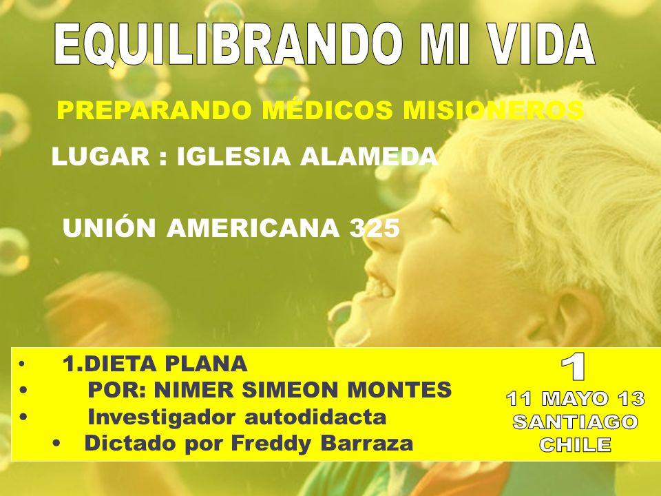 EQUILIBRANDO MI VIDA 1 11 MAYO 13 SANTIAGO CHILE