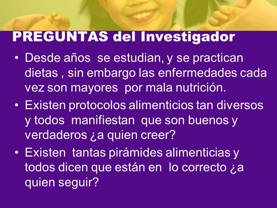 PREGUNTAS del Investigador
