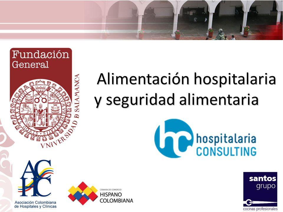 Alimentación hospitalaria y seguridad alimentaria