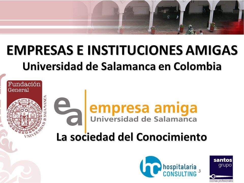 EMPRESAS E INSTITUCIONES AMIGAS Universidad de Salamanca en Colombia