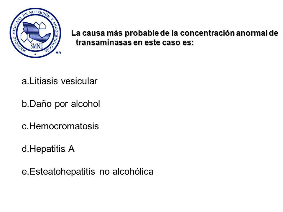 e.Esteatohepatitis no alcohólica