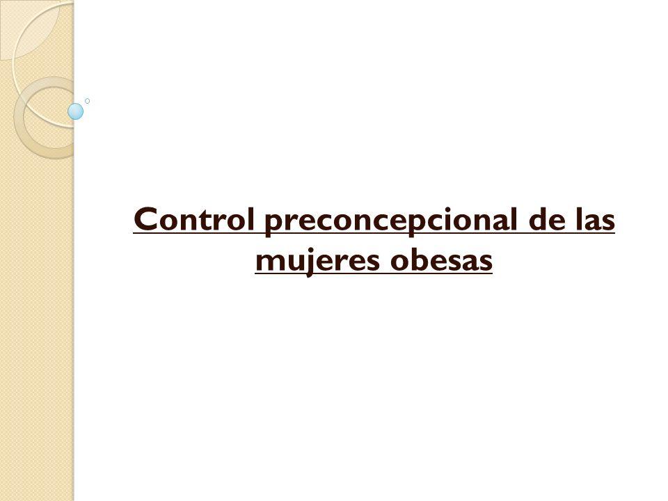 Control preconcepcional de las mujeres obesas