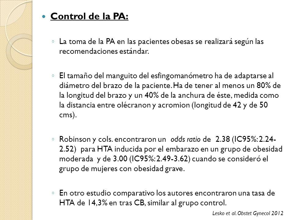 Control de la PA: La toma de la PA en las pacientes obesas se realizará según las recomendaciones estándar.