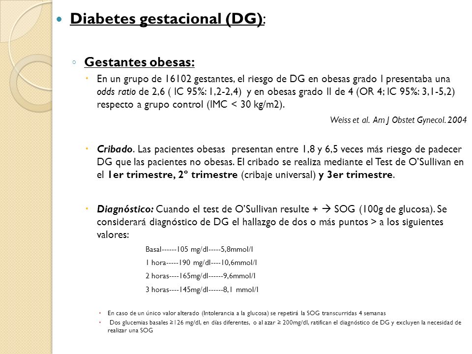 Diabetes gestacional (DG):