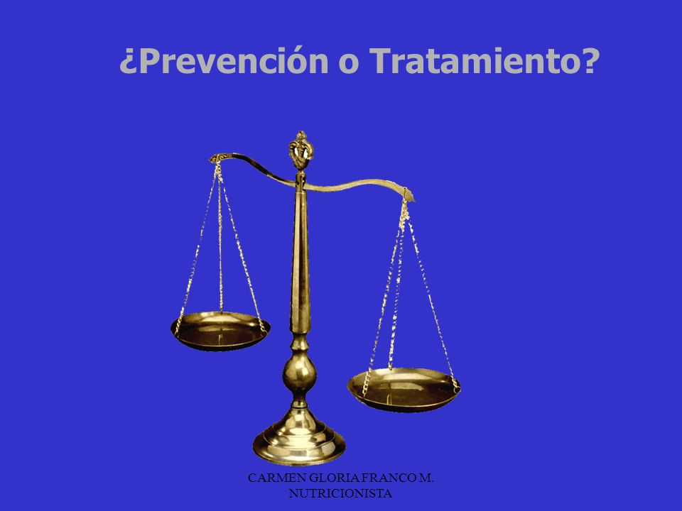 ¿Prevención o Tratamiento