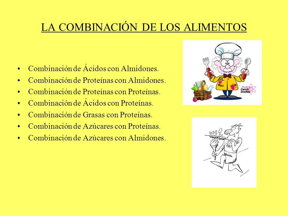 LA COMBINACIÓN DE LOS ALIMENTOS