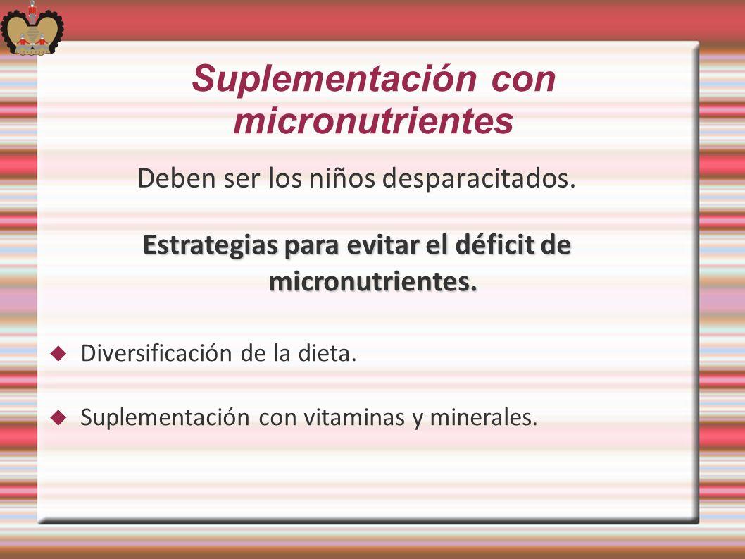 Suplementación con micronutrientes