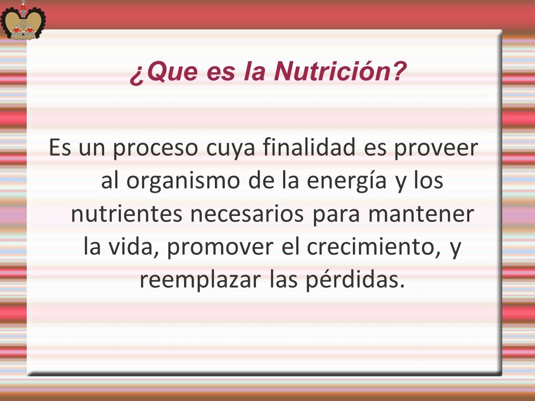 ¿Que es la Nutrición
