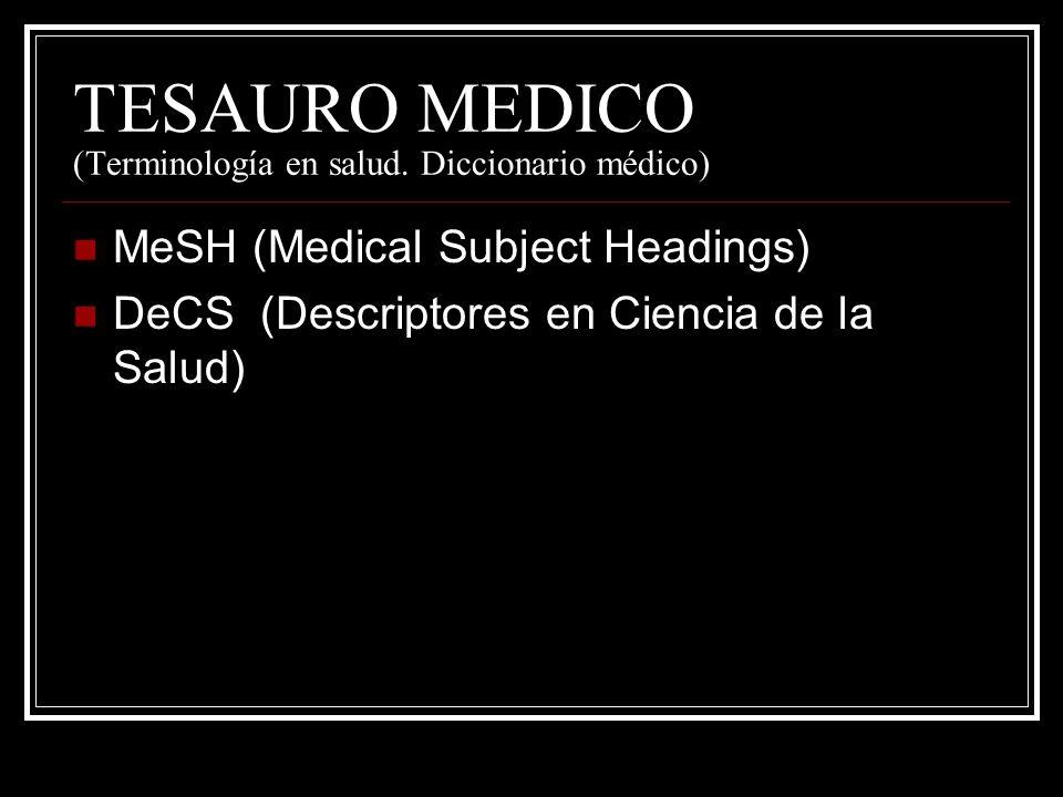 TESAURO MEDICO (Terminología en salud. Diccionario médico)