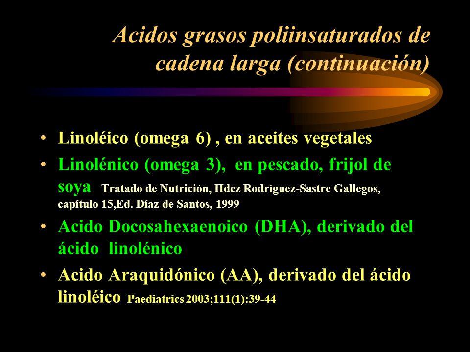 Acidos grasos poliinsaturados de cadena larga (continuación)