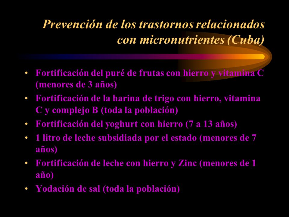 Prevención de los trastornos relacionados con micronutrientes (Cuba)