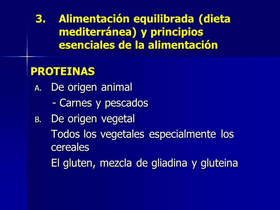 Alimentación equilibrada (dieta mediterránea) y principios esenciales de la alimentación