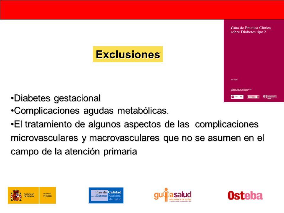 Exclusiones Diabetes gestacional Complicaciones agudas metabólicas.