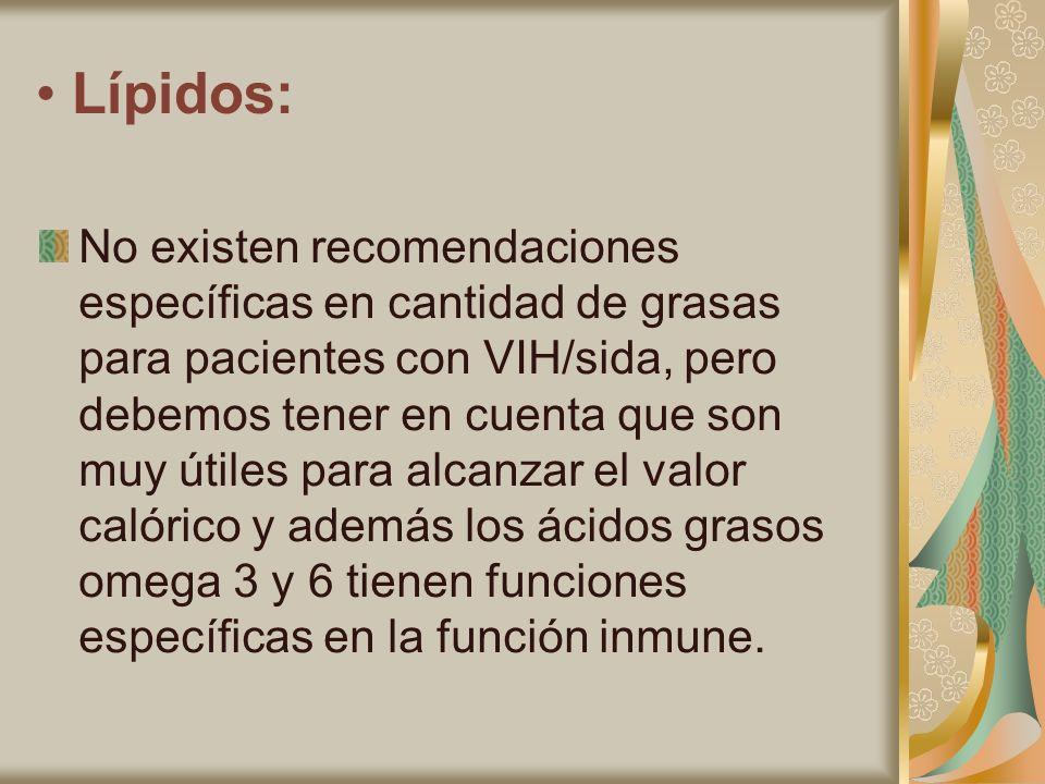 • Lípidos: