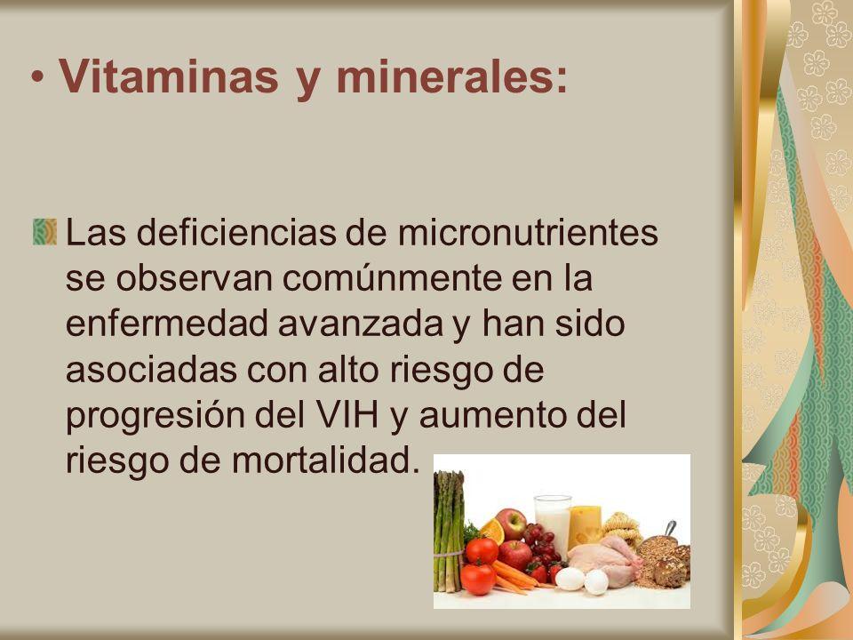 • Vitaminas y minerales:
